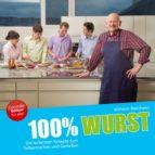 100% wurst (ebook)-wilhelm blatzheim-9783862430215