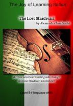 the lost stradivari   language course italian level b1 (ebook) alessandra barabaschi 9783944124315