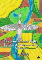die wunderbare reise des kleinen nils holgersson mit den wildgänsen (ebook)-9783946728115