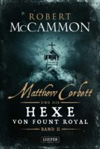 matthew corbett und die hexe von fount royal (band 2) (ebook) 9783958352315
