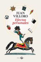 efectos personales (ebook)-juan villoro-9786074452815