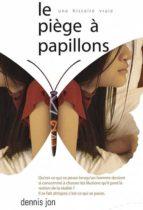 le piège à papillons (ebook)-dennis jon-9786162220715
