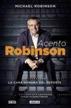 acento robinson (ebook)-michael robinson-9788403501515