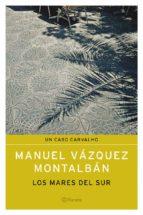 los mares del sur-manuel vazquez montalban-9788408050315