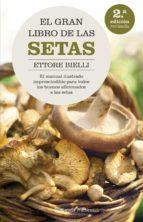 el gran libro de las setas-ettore bielli-9788408062615