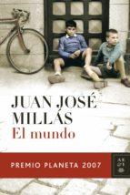 el mundo (ebook)-juan jose millas-9788408098515
