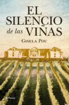 el silencio de las viñas (ebook) gisela pou 9788408107415
