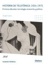 historia de telefónica (ebook)-angel calvo-9788408129615