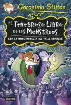 tenebrosa tenebrax especial: el tenebroso libro de los monstruos con la monstruoguia del valle horrido-geronimo stilton-9788408131915