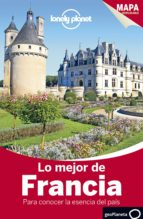 lo mejor de francia 2015 (lonely planet) (3ª ed.) oliver berry alexis averbuck 9788408140115