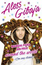 manual para ser feliz around the world-aless gibaja-9788408152415