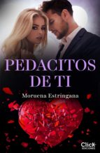 pedacitos de ti (ebook) moruena estringana 9788408171515