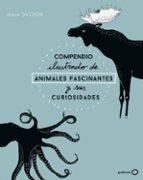 compendio ilustrado de animales y sus curiosidades maja safstrom 9788408173915