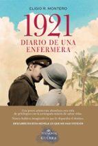 1921, diario de una enfermera-eligio r. montero-9788408177715