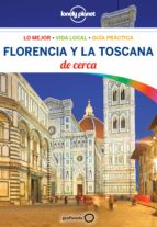 florencia y la toscana de cerca 2018 (4ª ed.) (lonely planet)-virginia maxwell-nicola williams-9788408181415
