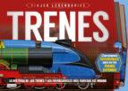 trenes: viajes legendarios philip steele 9788408190615