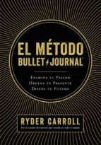 el metodo bullet journal ryder carroll 9788408194415