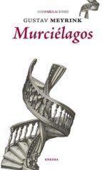 murcielagos (confabulaciones 81) gustav meyrink 9788415458715