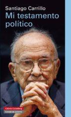 mi testamento politico-santiago carrillo-9788415472315