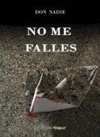 no me falles (ebook)-don nadie-9788415623915