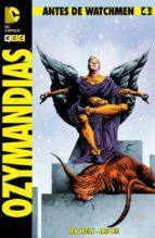 antes de watchmen: ozymandias núm. 04-len wein-9788415748915