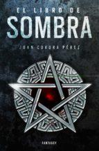 el libro de sombra (la saga de la ciudad 2) (ebook) juan cuadra perez 9788415831815