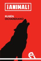 animal!-ruben ochandiano-9788415906315