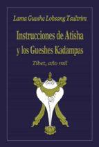 instrucciones de atisha y los gueshes kadampas (ebook)-lobsang tsultrim-9788415912415