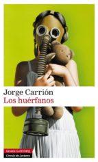 los huérfanos-jorge carrion-9788416072415