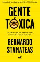 gente tóxica bernardo stamateas 9788416076215