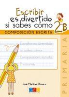 escribir es divertido si sabes como 2b-jose martinez romero-9788416156115