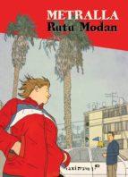 El libro de Metralla autor RUTU MODAN DOC!
