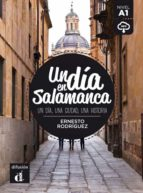 un dia en salamanca (español lengua extranjera - ele) (nivel a1)-ernesto rodriguez-9788416273515