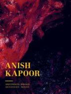 anish kapoor: arqueologia. biologia anish kapoor 9788416282715