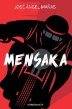mensaka-jose angel mañas-9788416541515