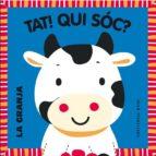 El libro de Tat! qui sóc? autor FRANCESCA FERRI DOC!