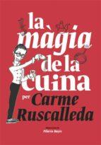 la magia de la cuina carme ruscalleda 9788416670215