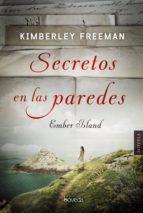 secretos en las paredes (ebook)-kimberley freeman-9788416691715