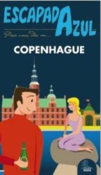 copenhague 2016 (escapada azul) (3ª ed.) luis mazarrasa mowinckel 9788416766215