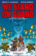 we stand on guard nº 05/06 brian k. vaughan 9788416816415