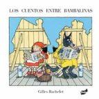los cuentos entre bambalinas gilles bachelet 9788416817115