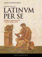 latium per se (2ª ed.): metodo progresivo y activo de latin-alfredo encuentra ortega-9788416935215