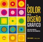 color en el diseño grafico: guia de ejemplos reales del uso cromatico-sean adams-9788416965915