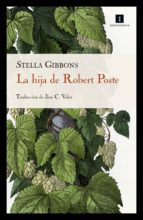 la hija de robert poste (ebook) stella gibbons 9788417115715