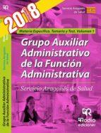 grupo auxiliar administrativo de la funcion administrativa servicio aragones de salud: materia especifica: temario y test   (vol. 1) 9788417287115