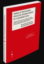 manual de prestaciones básicas del régimen general de la seguridad social encarnacion tarancon perez 9788417310615