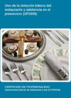 uf0058 - uso de la dotación básica del restaurante y asistencia en el preservicio-9788417446215