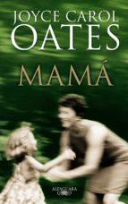 mamá (ebook)-joyce carol oates-9788420499215
