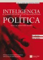 inteligencia politica: el poder creador en las organizaciones pascual montañes 9788420558615