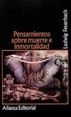 pensamientos sobre muerte e inmortalidad-ludwig feuerbach-9788420606415
